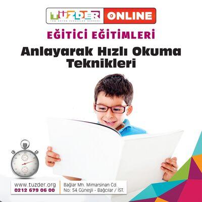 Anlayarak Hızlı Okuma Teknikleri Online Eğitici Eğitimi