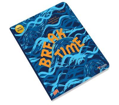 Break Time (Tatil Kitabı) - Okul Öncesi 4-6+ Yaş